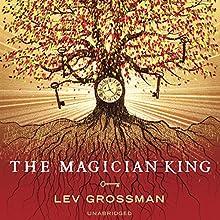 The Magician King, Book 2   Livre audio Auteur(s) : Lev Grossman Narrateur(s) : Mark Bramhall