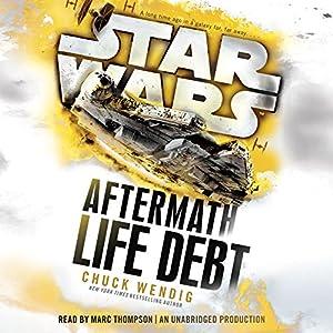 Star Wars: Life Debt - Aftermath, Book 2 Audiobook