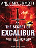 The Secret of Excalibur: A Novel (Nina Wilde/Eddie Chase) Andy McDermott