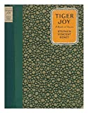 Tiger Joy. A Book of Poems