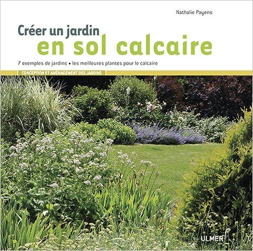 Cr er un jardin en sol calcaire 7 exemples for Creer un jardin anglais
