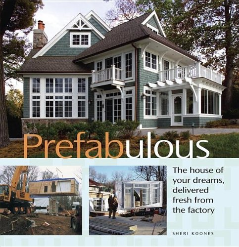 Prefabulous: Prefabulous Ways to Get the Home of Your Dreams (Modular Homes compare prices)