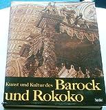 Kunst und Kultur des Barock und Rokoko. Architektur und Dekoration. (3451182394) by Blunt, Anthony