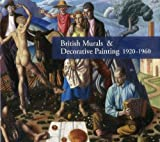 British Murals & Decorative Painting 1920-1960 (1908326239) by Powers, Alan