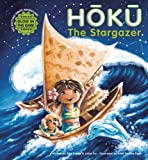 img - for Hoku The Stargazer: The Exciting Pirate Adventure! book / textbook / text book
