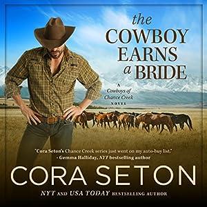 The Cowboy Earns a Bride Hörbuch