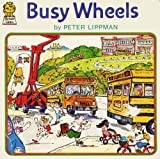 Busy Wheels (Picture Lions) (Armada Picture Lions) (0006606741) by Lippman, Peter