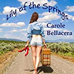 Lily of the Springs | Carole Bellacera