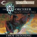 The Sorcerer: Forgotten Realms: The Return of the Archwizards, Book 3 (       UNABRIDGED) by Troy Denning Narrated by Kevin Kraft