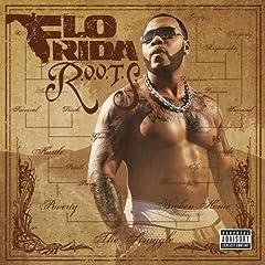Flo Rida – R.o.o.t.S (2009)