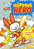 img - for The Hopping Hero (DC Super-Pets) book / textbook / text book
