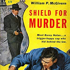 Shield for Murder Audiobook