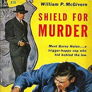 Shield for Murder Audiobook