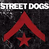 Formation - Street Dogs