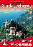 Gardaseeberge. Die schönsten Tal- und Höhenwanderungen. 57 Touren (Rother Wanderführer)