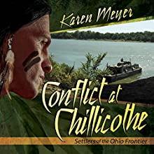 Conflict at Chillicothe Audiobook by Karen Meyer Narrated by Chuck Roberts