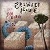 Time On Earthby Crowded House