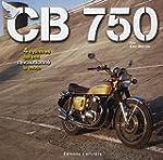CB 750 : 4 cylindres qui ont r�voluti...