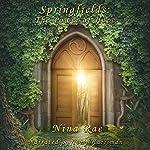 Springfields: The Power of Hope   Nina Rae