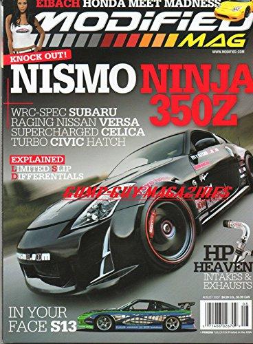 Modified Mag August 2007 Magazine EIBACH HONDA MEET MADNESS Nismo Ninja 350Z WRC-SPEC SUBARU, RACING NISSAN VERSA, SUPERCHARGED CELICA, TURBO CIVIC HATCH HP Heaven Intakes & Exhausts (Nissan 350z Nismo Intake compare prices)