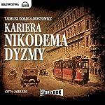 Kariera Nikodema Dyzmy   Tadeusz Dolega-Mostowicz