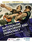 img - for History+ for Edexcel A Level: Nationalism, dictatorship and democracy in twentieth-century Europe by Mark Gosling (2016-03-25) book / textbook / text book
