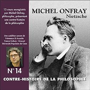Contre-histoire de la philosophie 14.2 : Nietzsche Speech