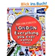 London Everything you ever wanted to know: Not - For - Parents (Gift Books)