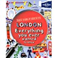 Not For Parents London: Everything you ever wanted to know (Lonely Planet Not for Parents Travel Book)