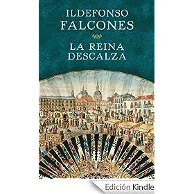 La reina descalza eBook: Ildefonso Falcones: Amazon.es
