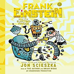 Frank Einstein and the Electro-Finger Audiobook