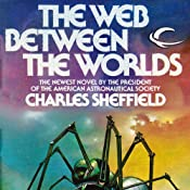 The Web Between the Worlds | [Charles Sheffield]