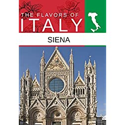 Flavors Of Italy Siena