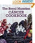 The Royal Marsden Cancer Cookbook: Nu...