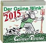 G�rtner P�tschkes Der Gr�ne Wink MAXI...