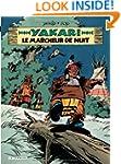 Yakari 30 Marcheur de Nuit