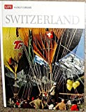 img - for Switzerland, (Life world library) book / textbook / text book