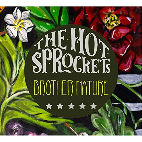 The Hot Sprockets-Brother Nature-2014-404 Download