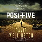 Positive: A Novel | [David Wellington]