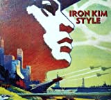 Iron Kim Style - Iron Kim Style