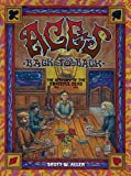 Aces Back to Back: The History of the Grateful Dead (1965 - 2013) (English Edition)
