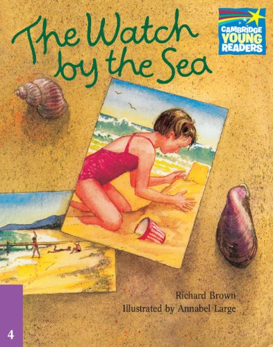 CS4: The Watch by the Sea ELT Edition (Cambridge Storybooks)