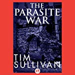 The Parasite War | Tim Sullivan