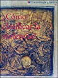 img - for  C mo clasificar la violencia? (Criminolog a y Justicia) (Spanish Edition) book / textbook / text book