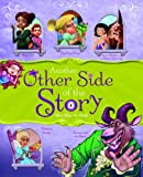 Another Other Side of the Story: Fairy Tales with a Twist (The Other Side of the Story)