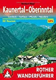 Kaunertal - Oberinntal: Landeck - Serfaus - Pfunds - Nauders. 50 Touren (Rother Wanderführer)