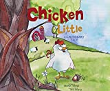 img - for Chicken Little: A Cautionary Tale book / textbook / text book