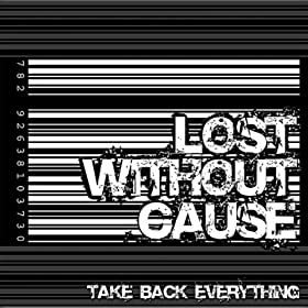Take Back Everything [Explicit]