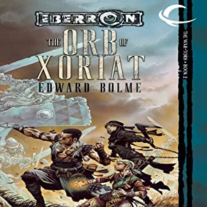 The Orb of Xoriat: Eberron: War-Torn, Book 2 | [Edward Bolme]