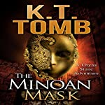The Minoan Mask: Chyna Stone Adventure, Book 1 | K.T. Tomb